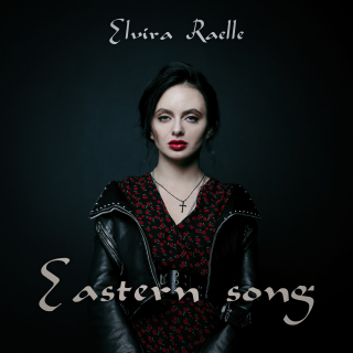 Elvira Raelle - Eastern Song