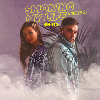 МОХИТО - Smoking My Life (Remixes) - EP